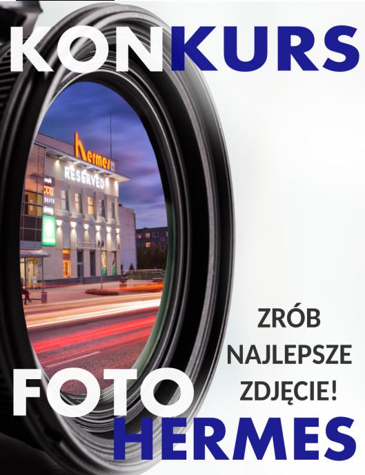 """KONKURS """"FOTO HERMES"""""""