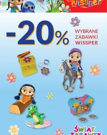 ŚWIAT ZABAWEK – 20 % na wybrane zabawki z serii Wissper.
