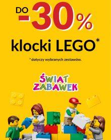 ŚWIAT ZABAWEK Klocki Lego do – 30%!
