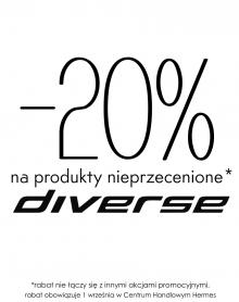DIVERSE 20% rabatu!
