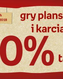 Gry planszowe i karciane 20% taniej