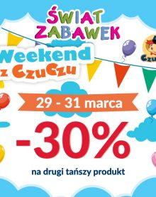 ŚWIAT ZABAWEK Weekend z CzuCzu