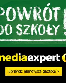MEDIA EXPERT – Powrót do szkoły